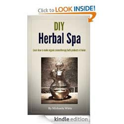 DIY Herbal Spa: Learn how to make organic aromatherapy bath products at home