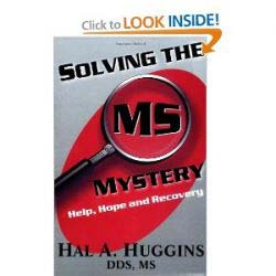Solving the MS Mystery: Help, Hope and Recovery